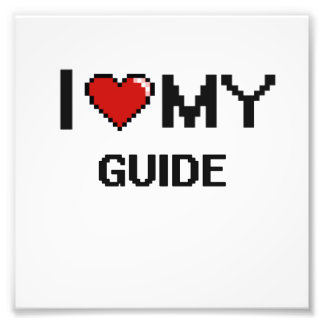I love my Guide Photo Print