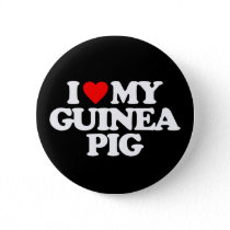 I LOVE MY GUINEA PIG BUTTON