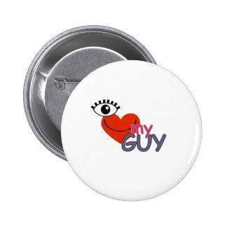 I Love My Guy - I Love My Girl 2 Inch Round Button