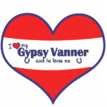 I Love My Gypsy Vanner (Male Horse) Cut Outs