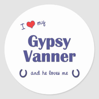 I Love My Gypsy Vanner (Male Horse) Round Stickers