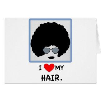 I love my Hair - Afro Card