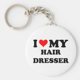 I Love My Hair Dresser Key Chains