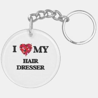 I love my Hair Dresser Double-Sided Round Acrylic Keychain
