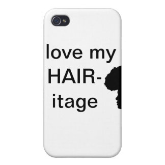 I love my Hair-itage Cover For iPhone 4