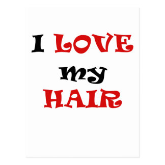 I Love My Hair Postcard