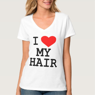 """I Love My Hair"" T-Shirt"