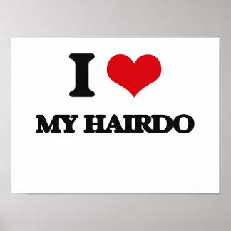 I Love My Hairdo Print