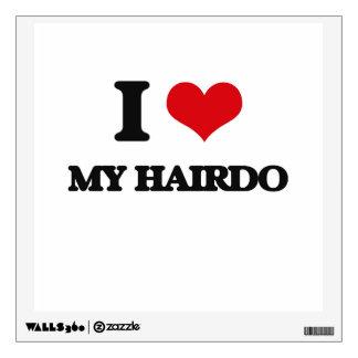 I Love My Hairdo Wall Sticker