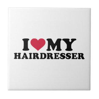 I love my hairdresser small square tile