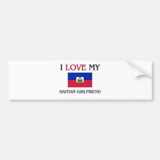 I Love My Haitian Girlfriend Bumper Stickers