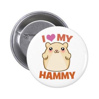 I Love My Hammy Button