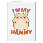 I Love My Hammy Card