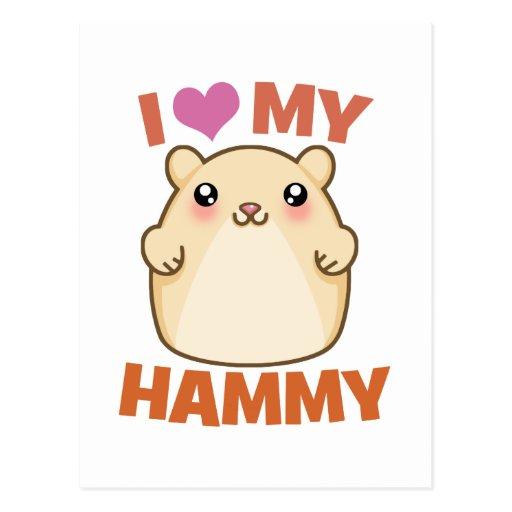 I Love My Hammy Postcard