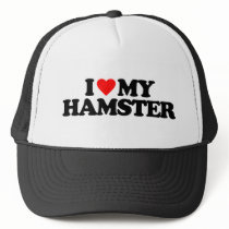 I LOVE MY HAMSTER TRUCKER HAT