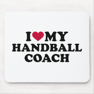 I love my handball coach mouse pad