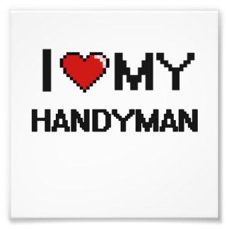I love my Handyman Photo Print