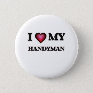 I love my Handyman Pinback Button