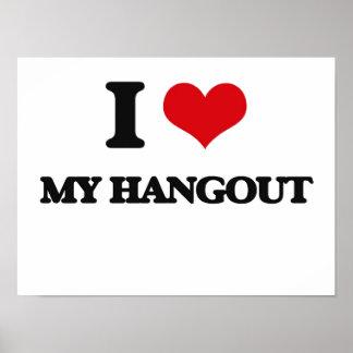 I Love My Hangout Print