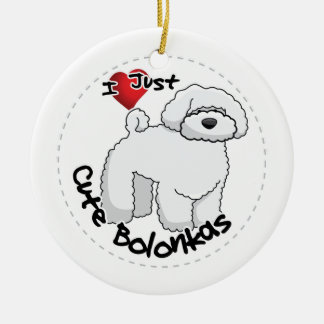 I Love My Happy Adorable Funny & Cute Bolonka Dog Ceramic Ornament