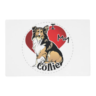 I Love My Happy Adorable Funny & Cute Collie Dog Placemat