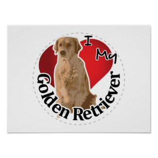 I Love My Happy Adorable Funny & Cute Golden Retri Poster