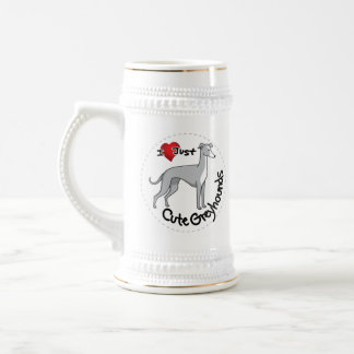 I Love My Happy Adorable Funny & Cute Greyhound Do Beer Stein