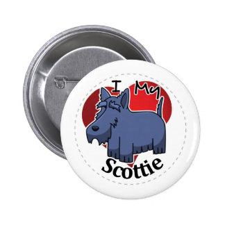 I Love My Happy Adorable Funny & Cute Scottie Dog Button