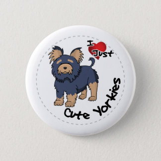 I Love My Happy Adorable Funny & Cute Yorkie Dog Button