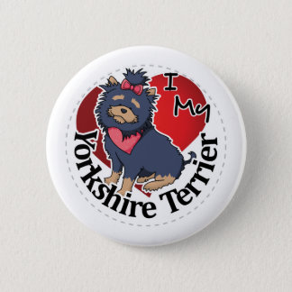 I Love My Happy Adorable Funny & Cute Yorkie Dog Pinback Button