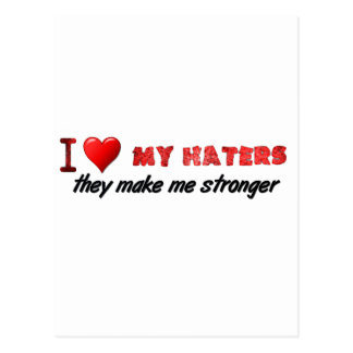 I love my haters ... postcard