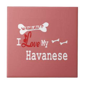 I Love My Havanese Ceramic Tile