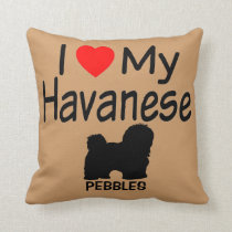 I Love My Havanese Dog Throw Pillow