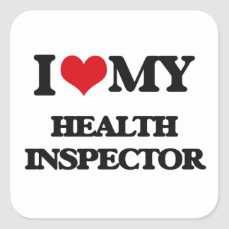I love my Health Inspector Stickers