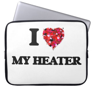 I Love My Heater Laptop Sleeve