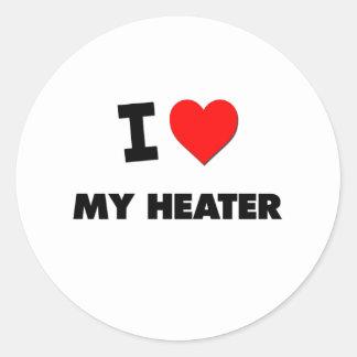 I Love My Heater Round Sticker