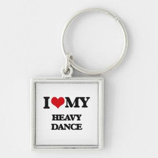 I Love My HEAVY DANCE Keychain