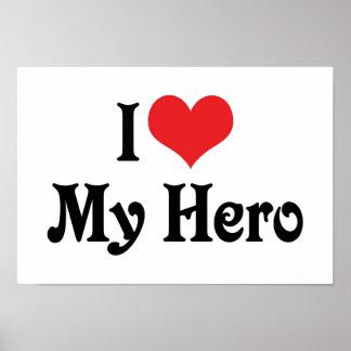 I Love My Hero Poster