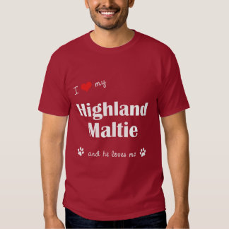 I Love My Highland Maltie (Male Dog) T Shirt
