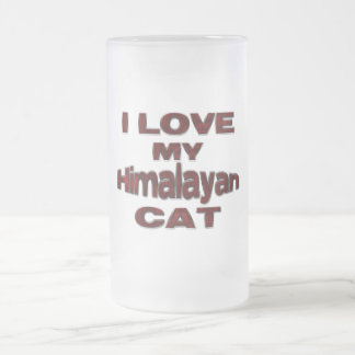 I LOVE MY HIMALAYAN CAT drk rd Frosted Glass Beer Mug