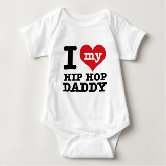 I love my Hip hop Daddy Tee Shirt