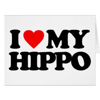 I LOVE MY HIPPO CARDS