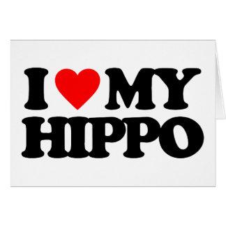 I LOVE MY HIPPO CARD