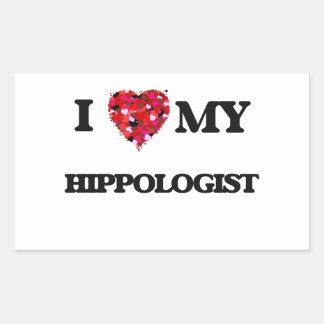 I love my Hippologist Rectangular Sticker