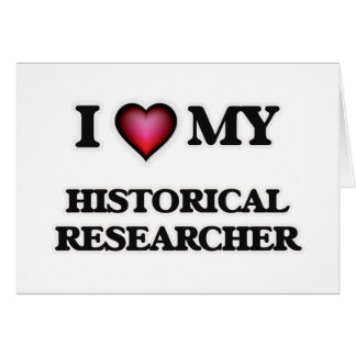 I love my Historical Researcher Card