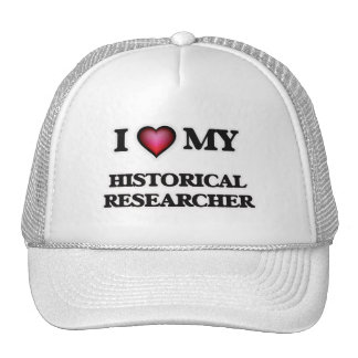 I love my Historical Researcher Trucker Hat