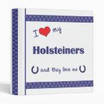 I Love My Holsteiners (Multiple Horses) 3 Ring Binder