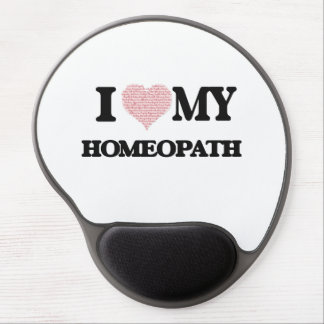 I love my Homeopath (Heart Made from Words) Gel Mouse Pad