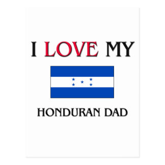 I Love My Honduran Dad Postcards
