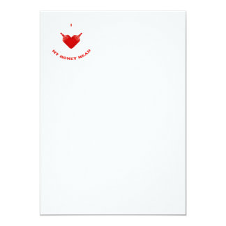 I Love My Honey Mead 5x7 Paper Invitation Card